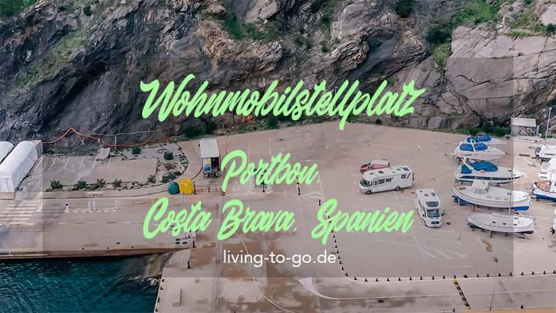 Wohnmobilstellplatz Portbou Costa Brava Spanien