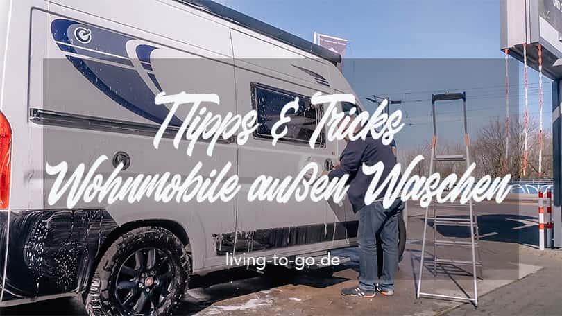 Wohnmobile außen Waschen