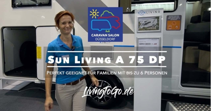 Roomtour SunLiving A 75 DP