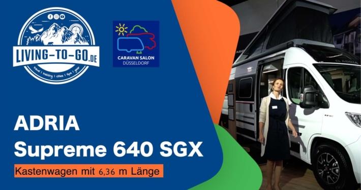 ADRIA Supreme 640 SGX