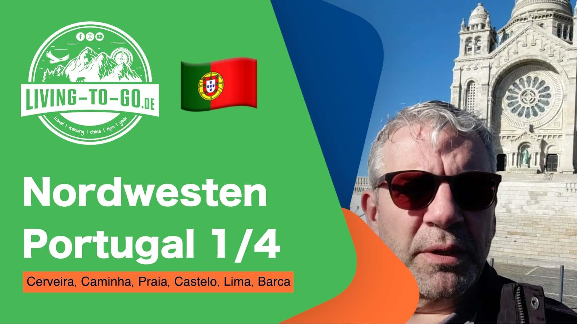 Nordwesten Portugal 1