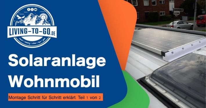 Solaranlage für Wohnmobil und Kastenwagen