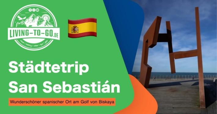 Städtetrip Donostia-San Sebastián