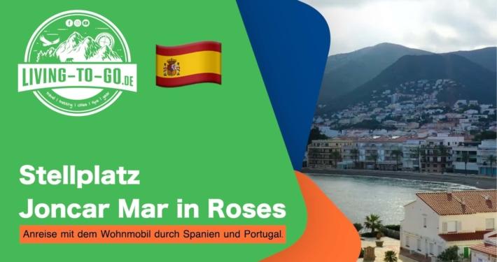 Stellplatz Joncar Mar in Roses