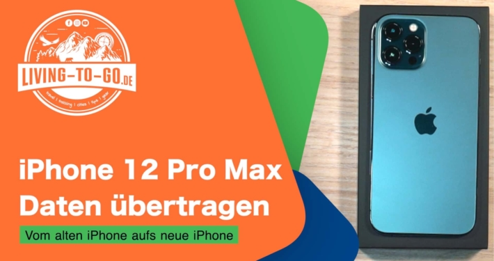 iPhone 12 Pro Max Daten übertragen