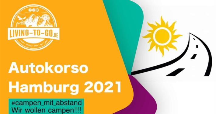 Wir wollen campen Autokorso Hamburg