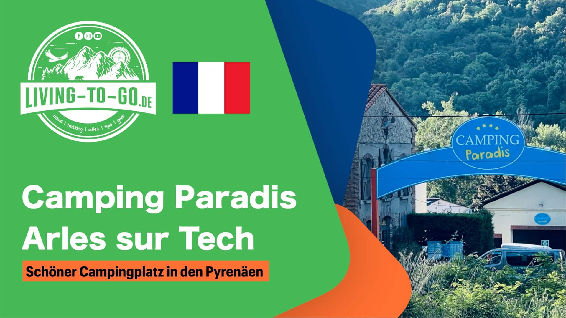 Camping Paradis Arles sur Tech Frankreich