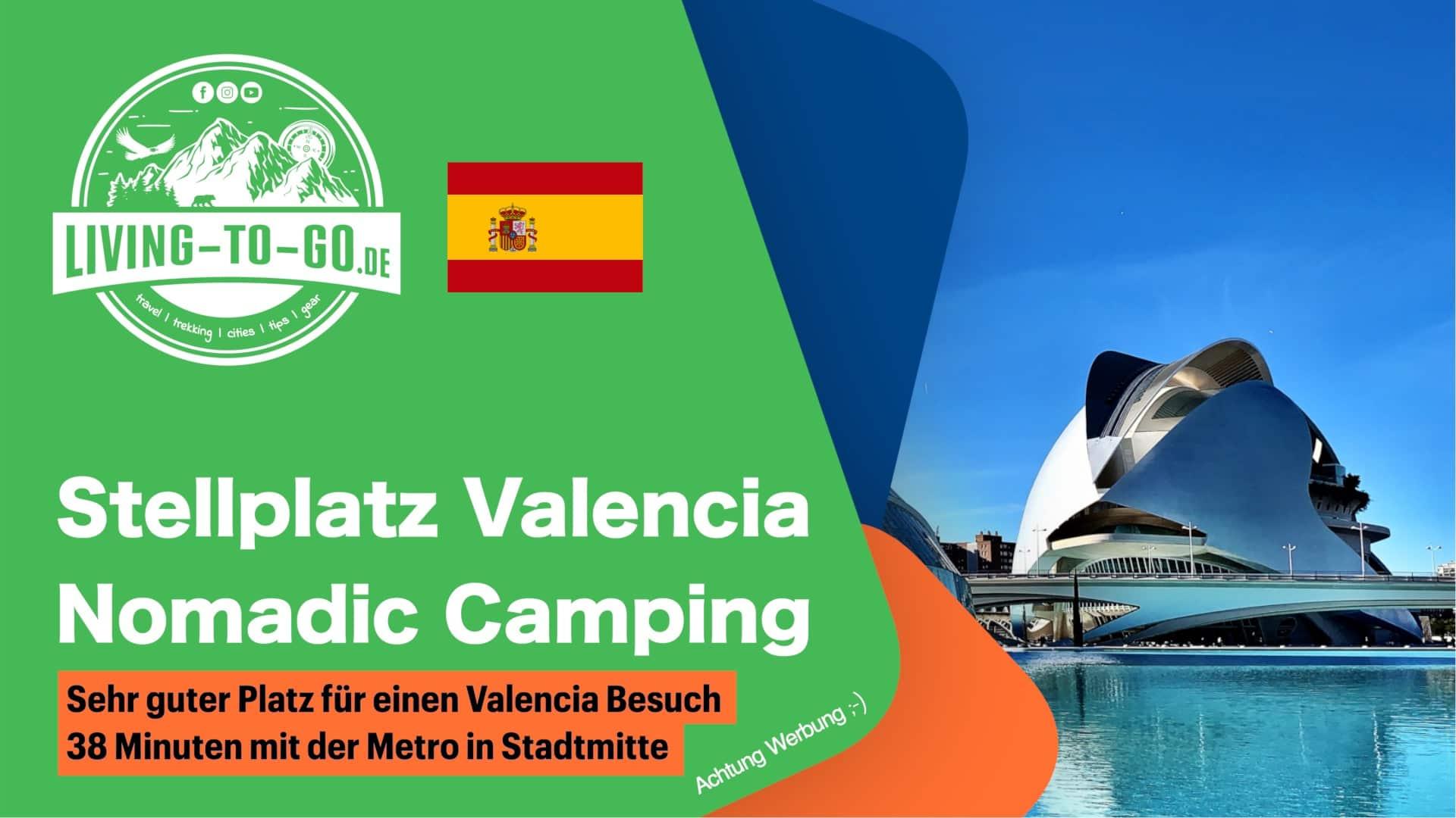 Stellplatz Valenci Nomadic Camping Car Spanien