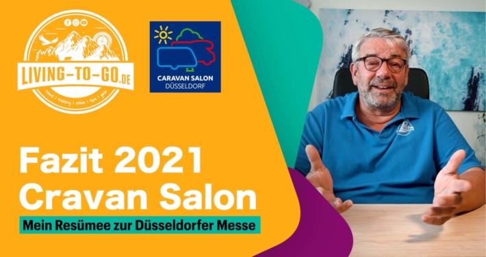 Caravan Salon 2021 Fazit